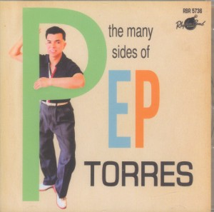 Torres ,Pep - The Many Sides Of ...Pep Torres